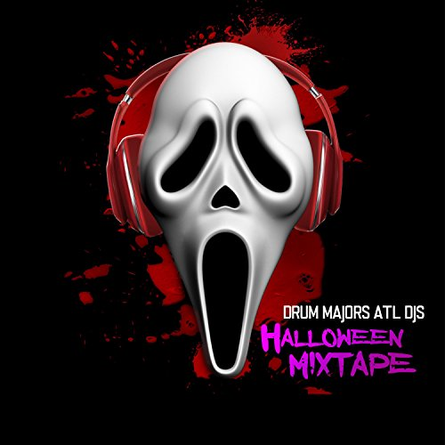 Drum Majors Atl DJ's Halloween Mixtape -