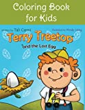 Coloring Book for Kids: Terry Treetop and the Lost Egg