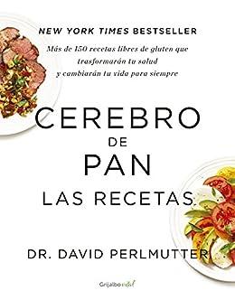 Cerebro de pan. Las recetas (Colección Vital) (Spanish Edition) by [