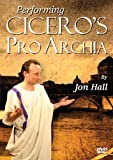 Performing Cicero's Pro Archia, Hall, Jon, 0865167079