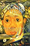 img - for From Disaster to Hope: Interviews with Persons Affected by the 2010 Haiti Earthquake (Multilingual Edition) book / textbook / text book