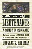 Lee's Lieutenants: A Study in Command