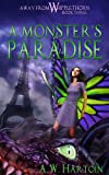 A Monster's Paradise (An Away From Whipplethorn Book 3)