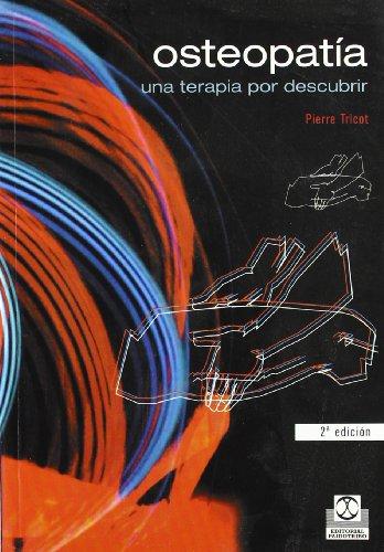 Osteopatia Una Terapia Por Descubrir (Spanish Edition) [Pierre Tricot] (Tapa Blanda)