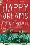 """Happy Dreams"" av Jia Pingwa"