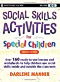Social Skills Activities for Special Children, Darlene Mannix, 0470259353