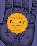Book cover image for The Art of Palmistry: A practical guide to reading your fortune