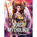 Norse Mythology: An Adult Coloring Book with Fun, Beautiful, and Relaxing Coloring Pages