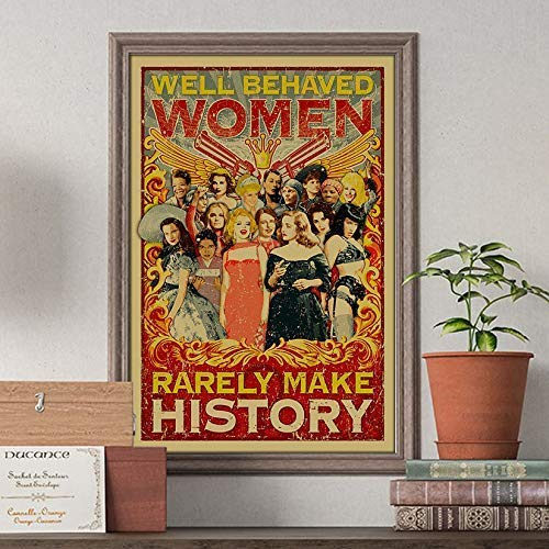 """Well Behaved Women Rarely Make History Mari-lyn-Mon-roe poster Customized Handmade Poster Size Width(W) x Height(H) 12"""" x 18"""" 