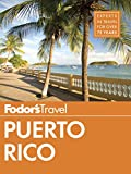 Front cover for the book Fodor's Puerto Rico by Fodor's