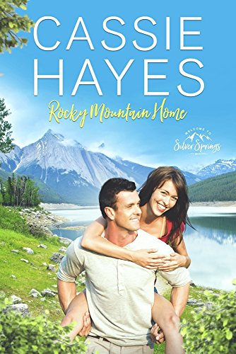 Rocky Mountain Home (Roberts of Silver Springs Book 7)
