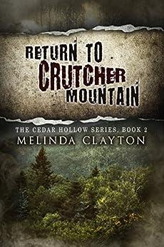 Return to Crutcher Mountain (Cedar Hollow Series Book 2) by [Clayton, Melinda]