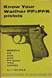 Know Your Walther Pp and Ppk Pistols