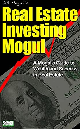 how to become a real estate mogul