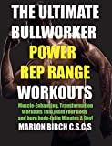 The Ultimate Bullworker Power Rep Range