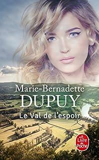 Le val de l'espoir, Dupuy, Marie-Bernadette