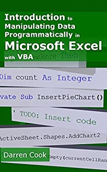 Introduction To Manipulating Data Programmatically In Microsoft Excel With VBA Mobi Download Book