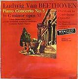 Ludwig Van Beethoven - Piano Concerto No. 3 in C Minor Opus 37, Overture to