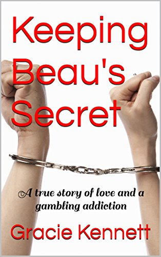 Amazon com: Keeping Beau's Secret: A true story of love and
