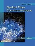 Optical Fiber Communications 4th Edition