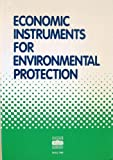 Economic Instruments for Environmental Protection, Organisation for Economic Co-operation and Development Staff, 9264132511