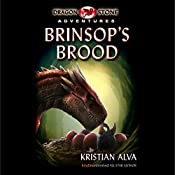 Brinsop's Brood: Dragon Stone Adventures | Kristian Alva