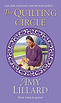 The Quilting Circle (A Wells Landing Romance) by [Lillard, Amy]