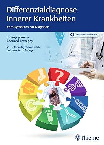 Differenzialdiagnose Innerer Krankheiten: Vom Symptom zur Diagnose