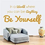 trdziw Vinyl Peel and Stick Mural Removable Wall Sticker Decals for Room Home In a world where you can be anything be yourself