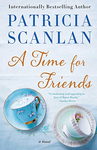 Ireland Contemporary Mirror - A Time for Friends: A Novel