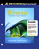 Reseau: Communication, Integration, Intersections, Unbound  (for Books a la carte Plus)