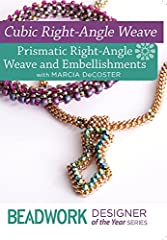 Join expert beader Marcia DeCoster for her workshop DVD where she shares helpful hints for embellishing cubic right-angle weave and helps you get started stitching prismatic right-angle weave.