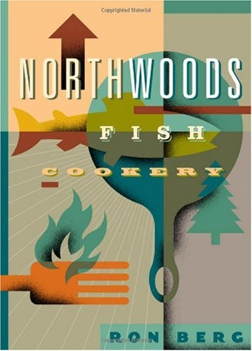 Northwoods Fish Cookery PDF