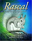 Rascal, the Tassel-Eared Squirrel, Sylvester Allred, 0938216880