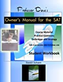 img - for Professor Dave's Owner's Manual for the SAT: Student Workbook book / textbook / text book