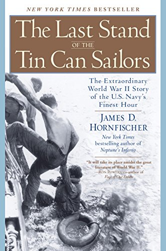 The Last Stand of the Tin Can Sailors: The Extraordinary World War II Story of the U.S. Navy's Finest Hour cover