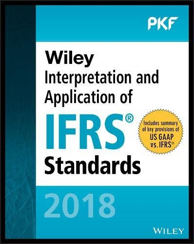 Wiley Interpretation and Application of IFRS Standards (Wiley Regulatory Reporting)