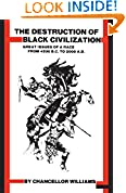 #4: Destruction of Black Civilization: Great Issues of a Race from 4500 B.C. to 2000 A.D.