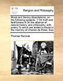 Moral and Literary Dissertations, on the Following Subjects, Thomas Percival, 1171394578