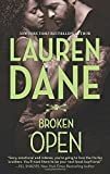 Broken Open (The Hurley Boys) by Lauren Dane (2014-11-25)