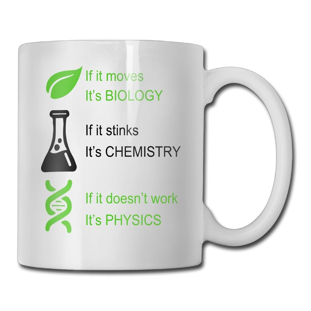 Hasdon-Hill Biology, Chemistry, Physics Coffee Mug,, Funny Tea Cup Idea for Him Or Her Science, Women and Men, Mother, Parent, Sister, Brother, Ceramic 11 Oz White