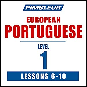 Pimsleur Portuguese (European) Level 1, Lessons 6-10 Speech