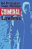 Criminal Volume 2: Lawless (Criminal Tp (Image))