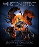 The Winston Effect: The Art & History of Stan Winston Studio