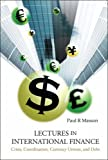 Lectures in International Finance, Paul R. Masson, 9812569111
