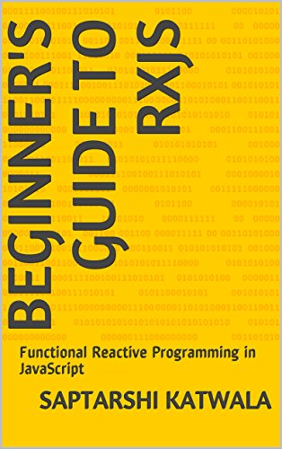 Amazon com: Beginner's Guide to RxJS: Functional Reactive