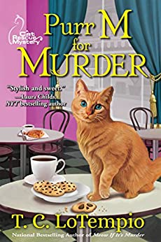 Purr M for Murder: A Cat Rescue Mystery by [LoTempio, T. C.]