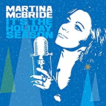 Martina McBride - 'It's The Holiday Season'