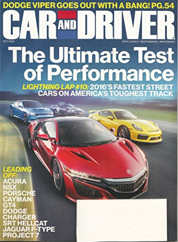 Car and Driver magazine - October 2016 - 2016's Fastest Street Cars on America's Toughest Track + Dodge Viper Goes Out With a Bang! + - Magazine Trends Craft