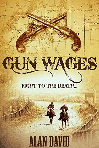 Gun Wages by [David, Alan]